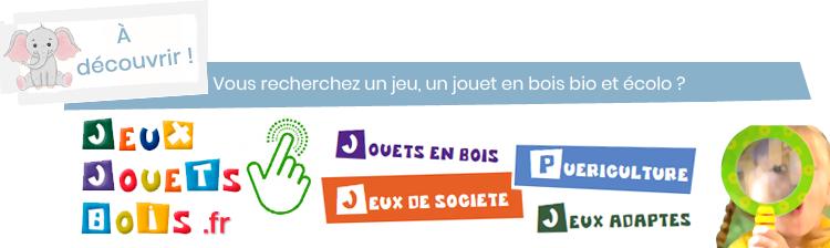 Jeux Jouets Bois Bio Ecolo Français